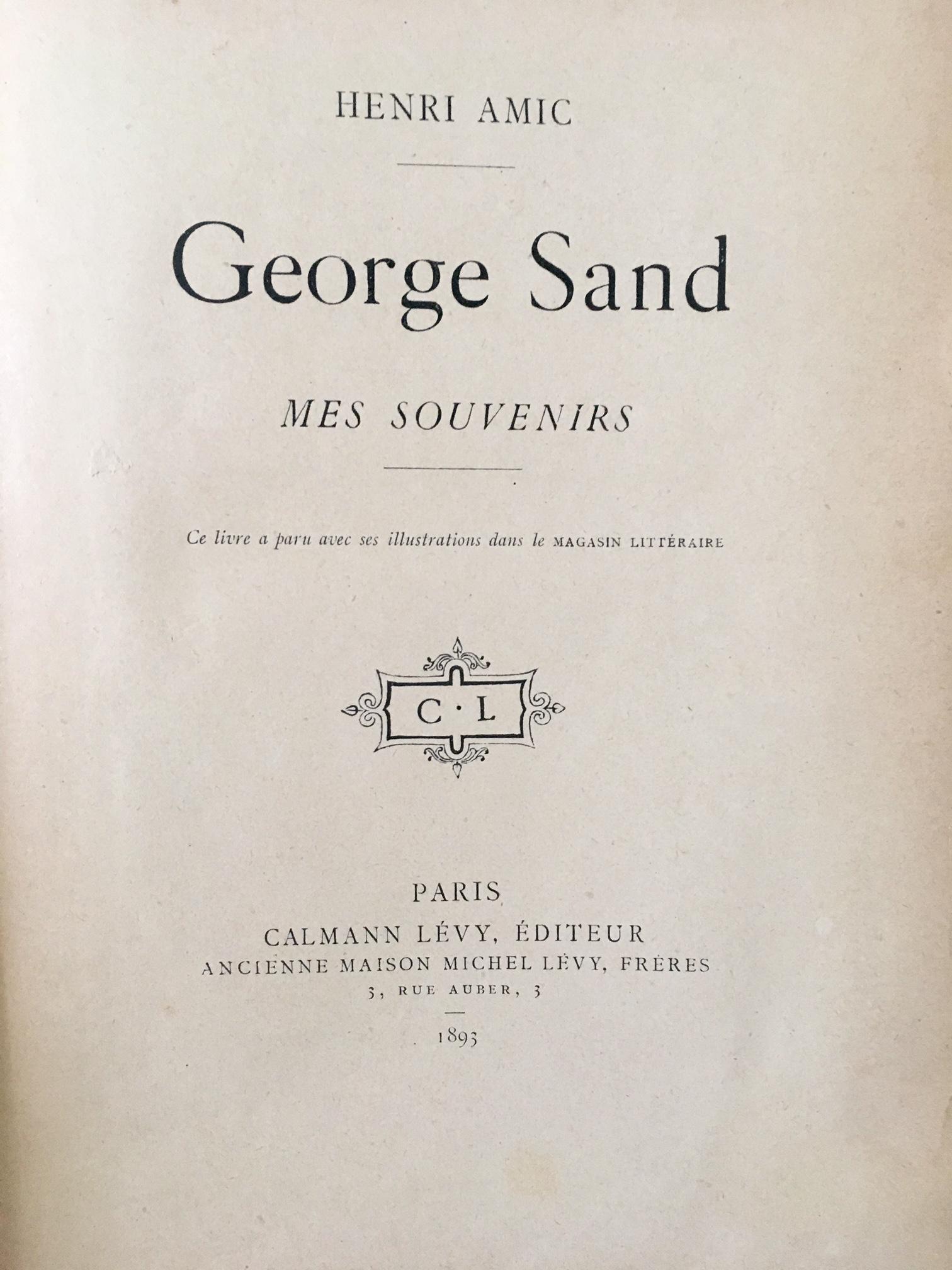 George Sand mes souvenirs par Henri Amic
