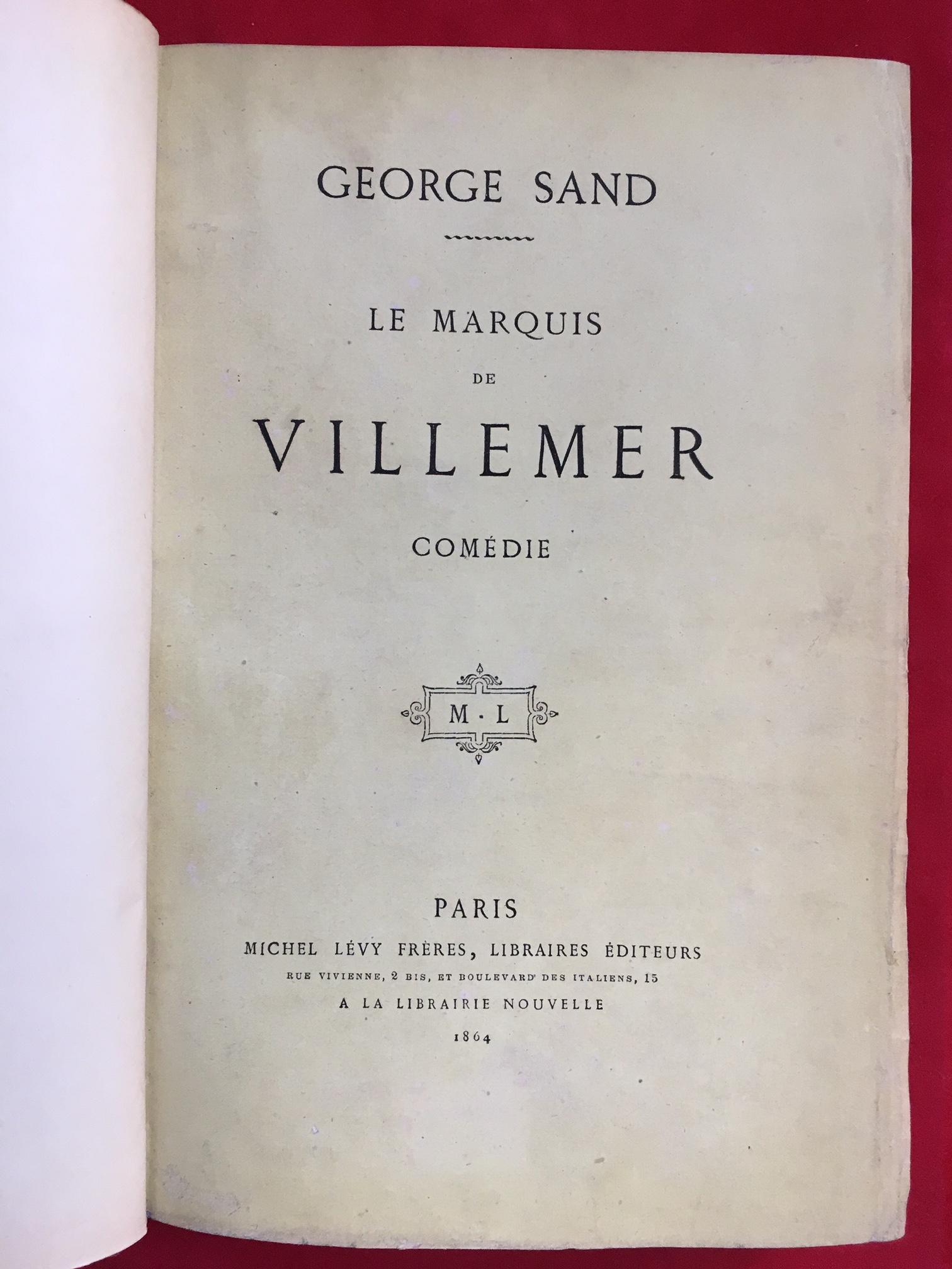 Le marquis de Villemer George Sand